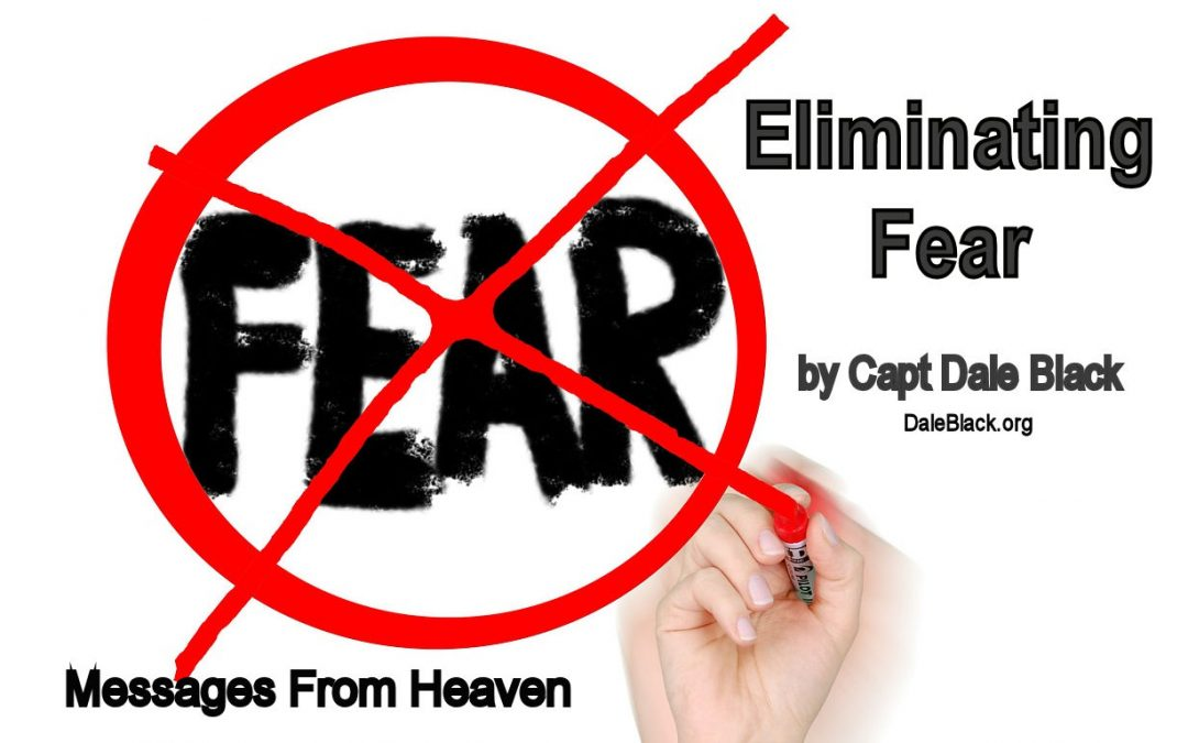 Eliminating Fear – Capt Dale Black