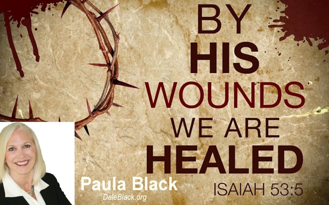 By His Wounds We Are Healed – Paula Black