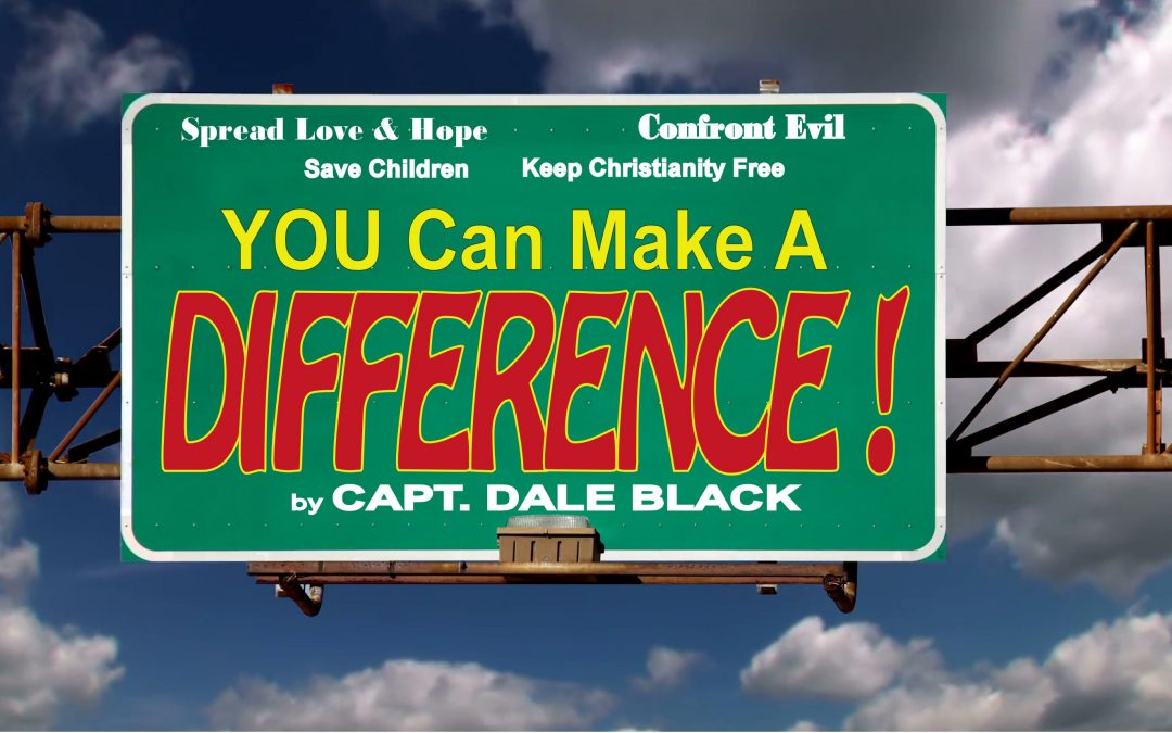 You Can Make a Difference – Dale Black