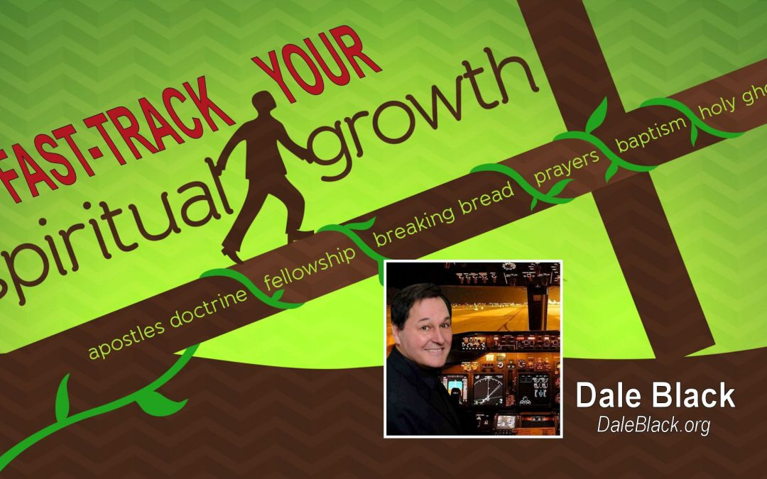 Fast Track Your Spiritual Growth – Dale Black