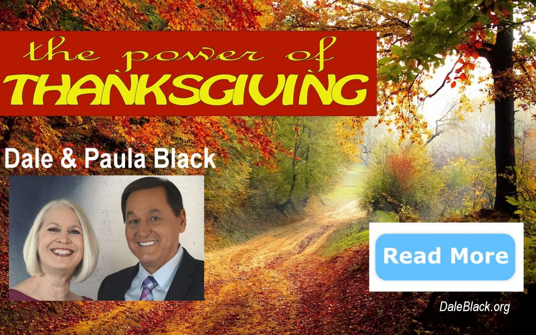The Power of Thanksgiving – Dale & Paula