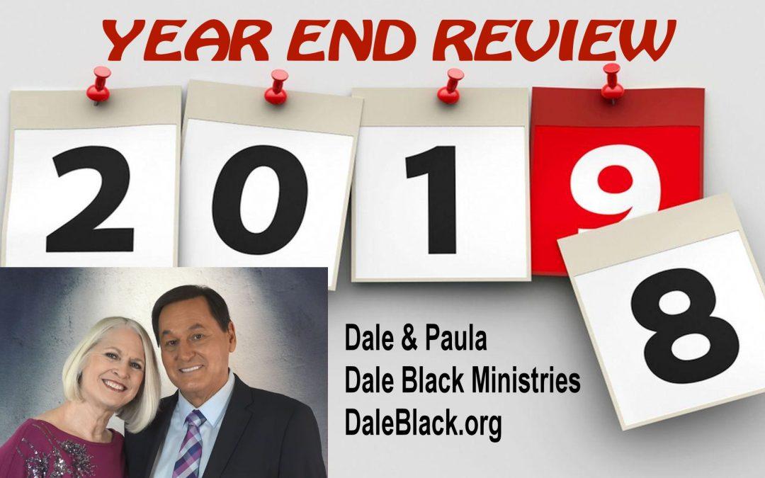 2018 Year End Review – Dale & Paula Black