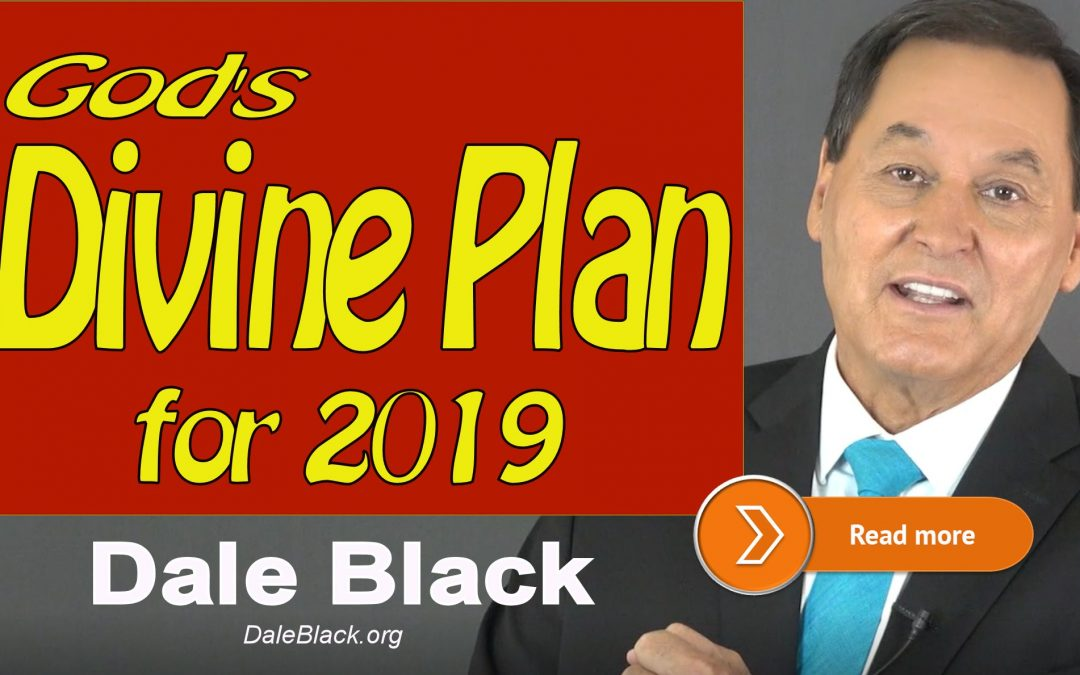 God's Divine Plan for the Believer – Dale Black