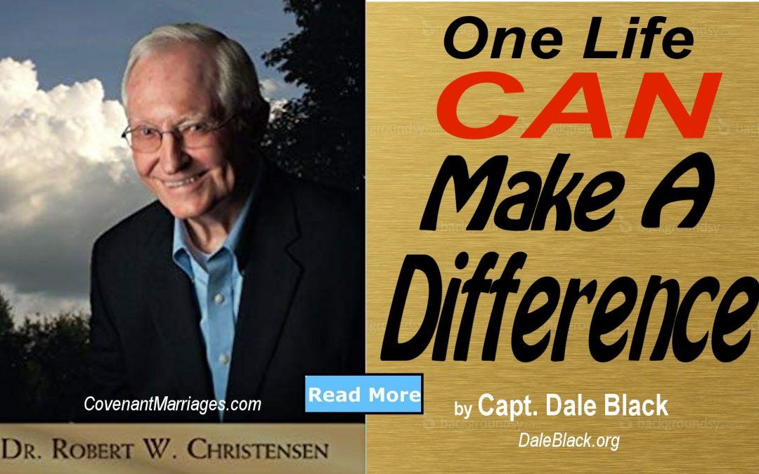 One Life CAN Change Our World – by Dale Black