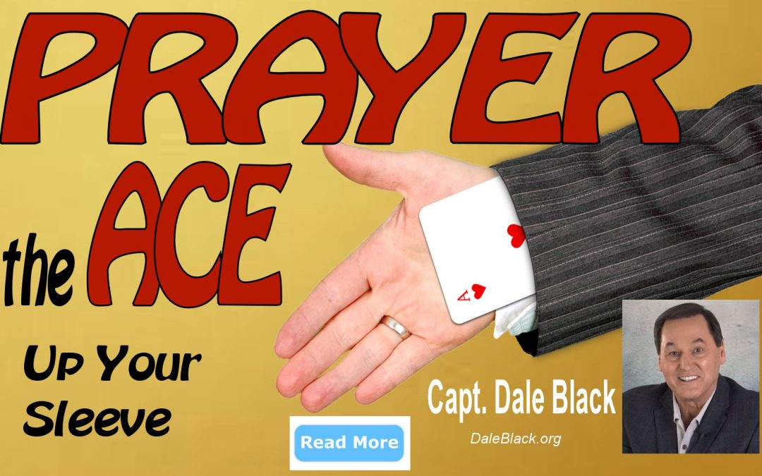 PRAYER – The ACE Up Your Sleeve – Dale Black