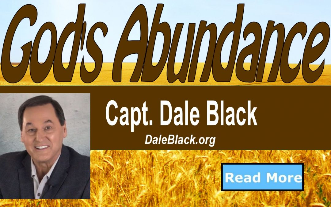 God's Abundance Part 1- Dale Black