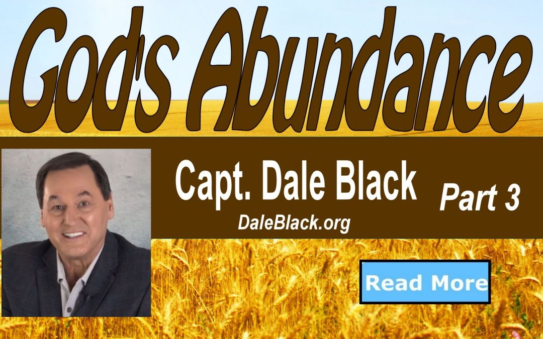 God's Abundance Part 3 – Dale Black