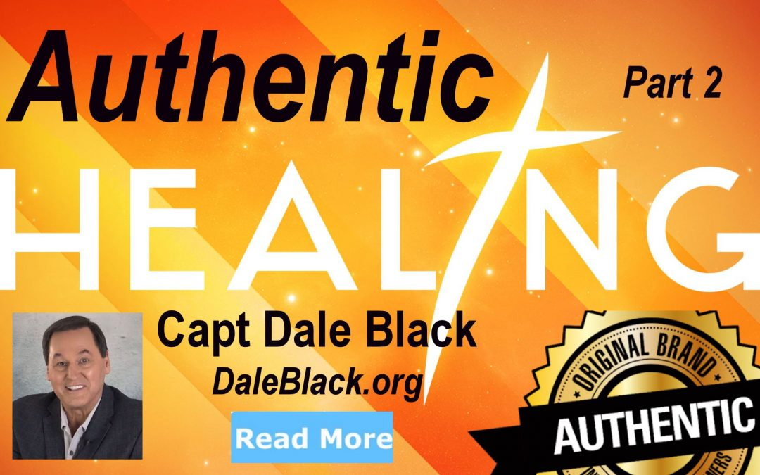 Authentic Healing (Part 2) – Dale Black