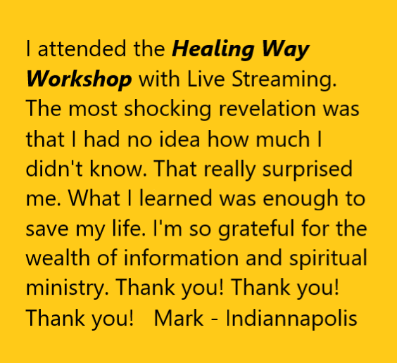 Healing Way Workshops & Healing Way Revival - with Dale