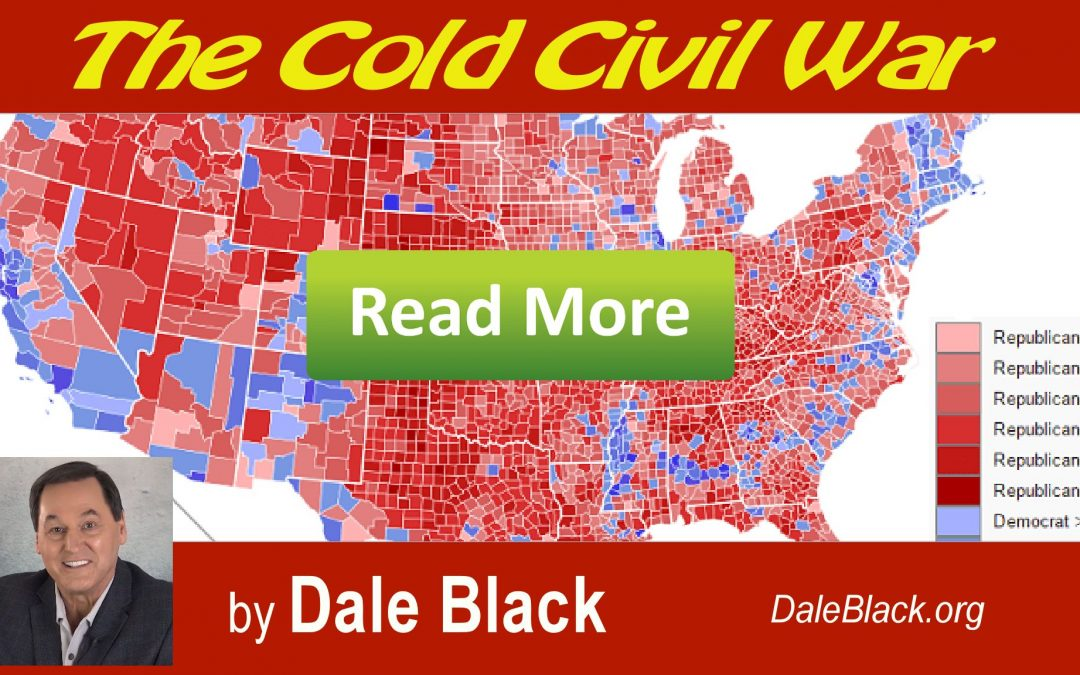 The Cold Civil War – Dale Black