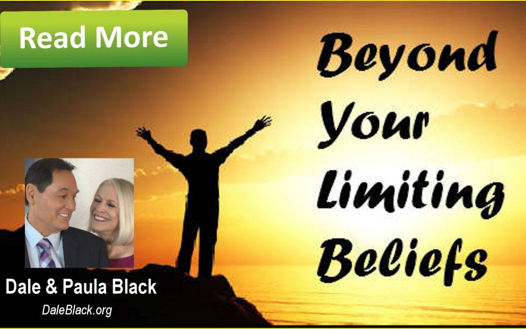 Moving Beyond Limiting Beliefs – Dale Black