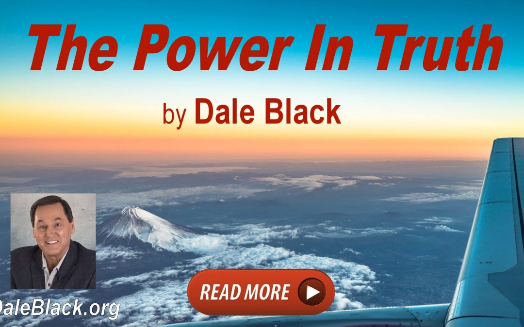 The Power In Truth – Dale Black