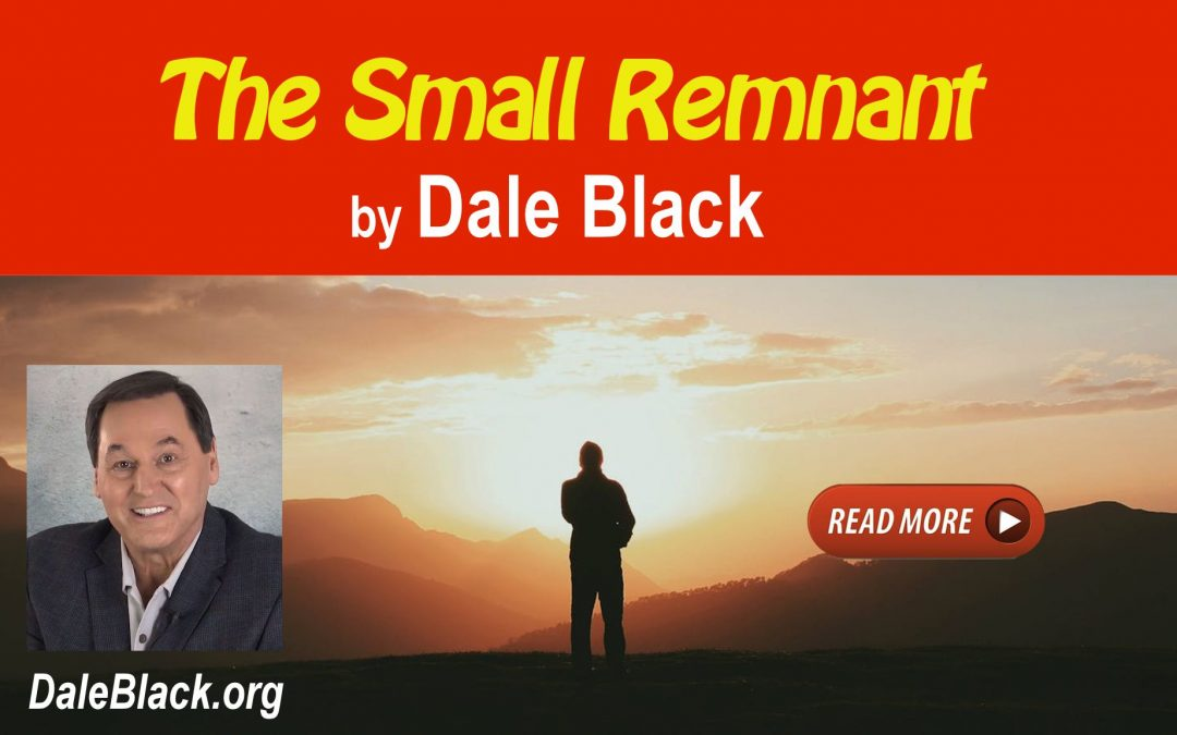 The Small Remnant – Dale Black