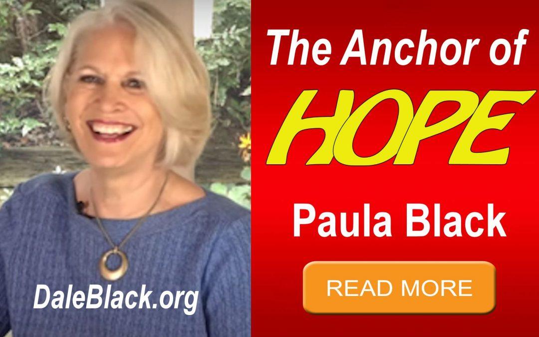 The Anchor of HOPE – Paula Black
