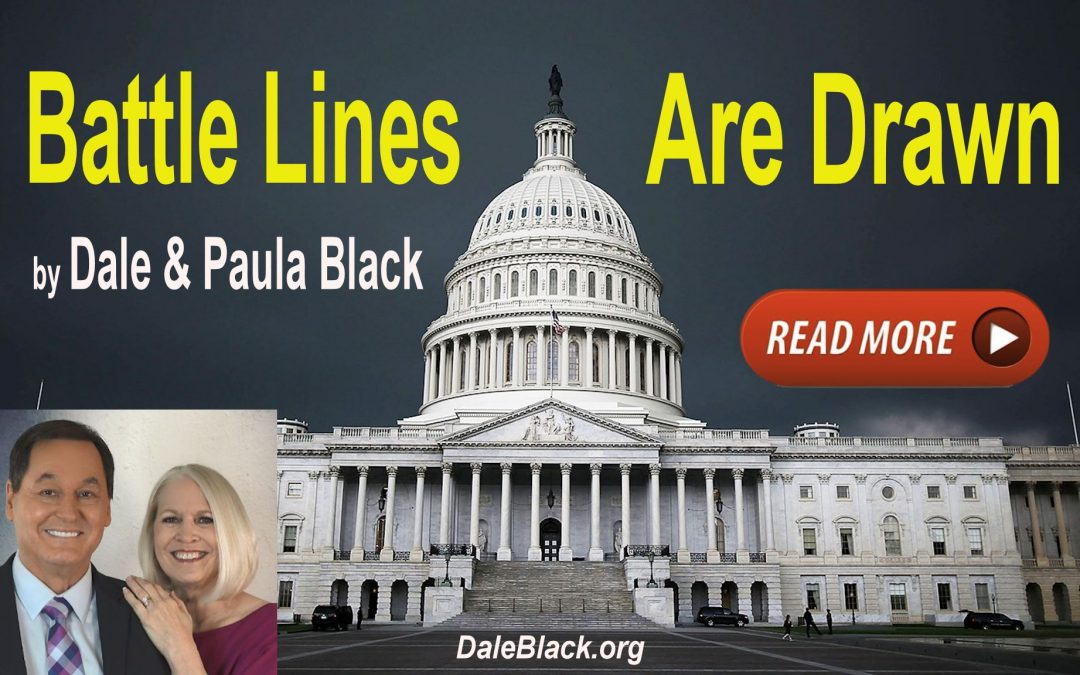 Battle Lines are Drawn – Dale & Paula Black