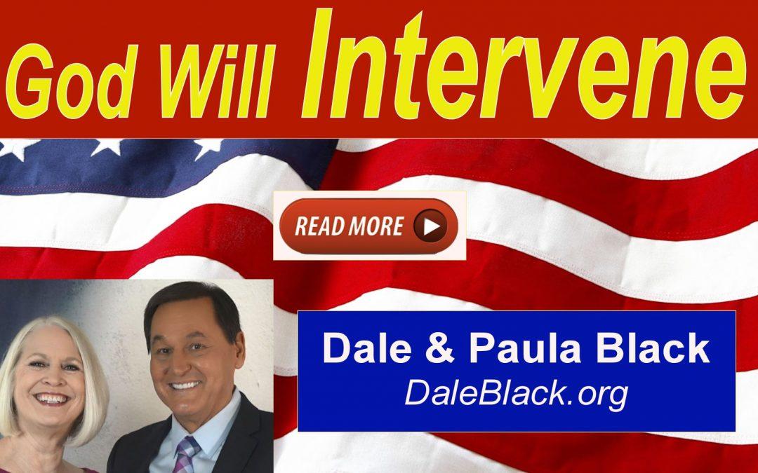 God Will Intervene – Dale & Paula Black