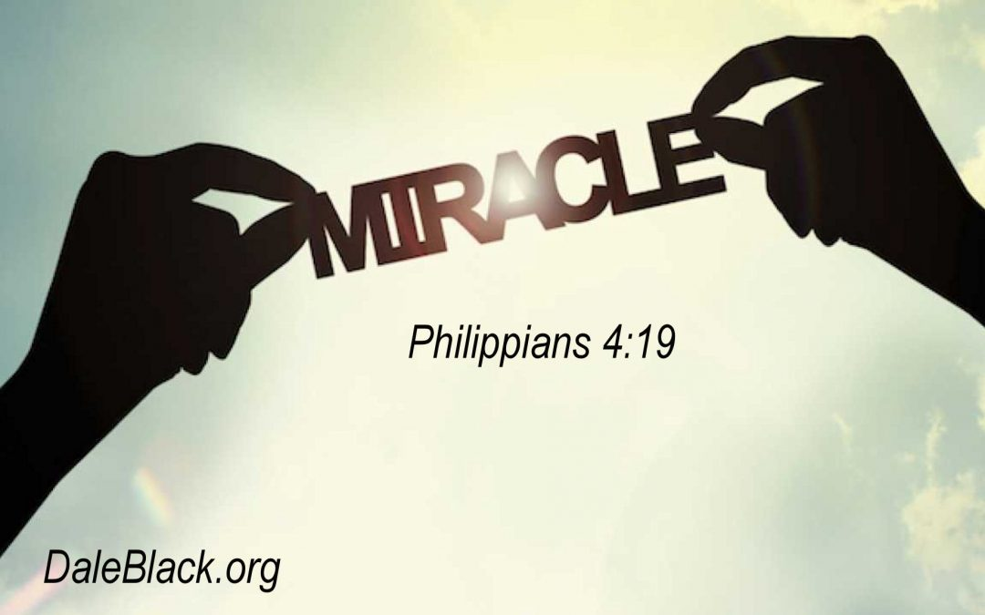 We've Seen A Miracle Today – Dale Black