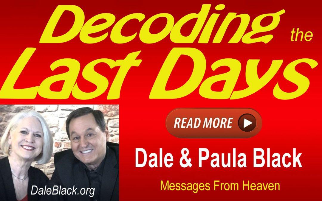 Decoding the Last Days – Dale Black