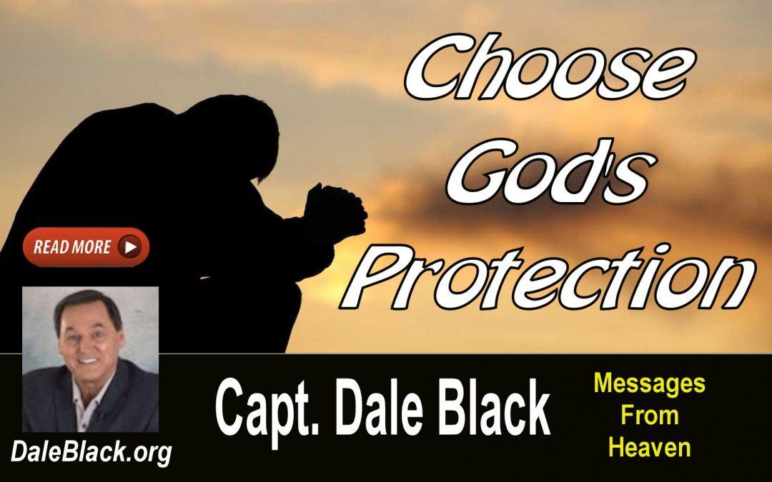 Choose God's Protection – Dale Black