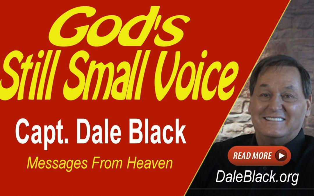 God's Still Small Voice – Dale Black
