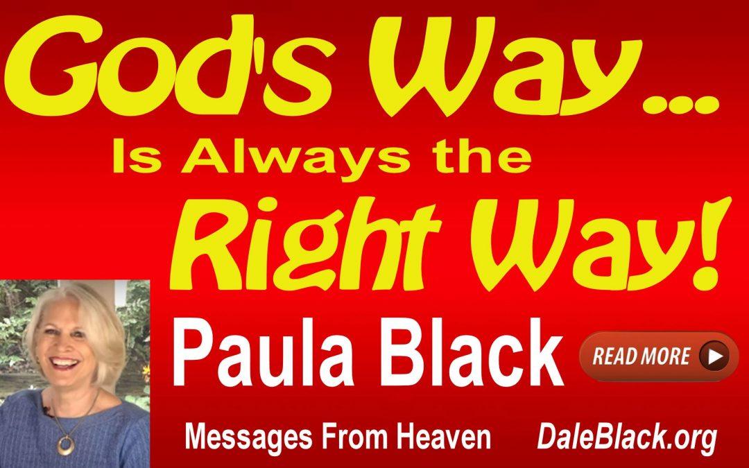 God's Way Is Always the Right Way – Paula Black
